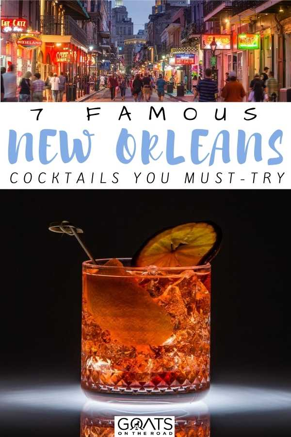 """""""7 Famous New Orleans Cocktails You Must-Try"""
