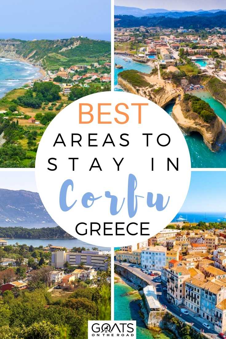 Best Areas To Stay in Corfu, Greece