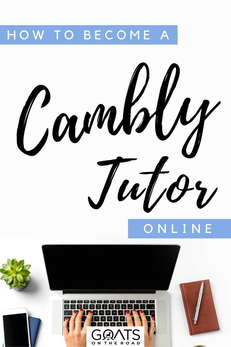 """""""How To Become A Cambly Tutor Online"""