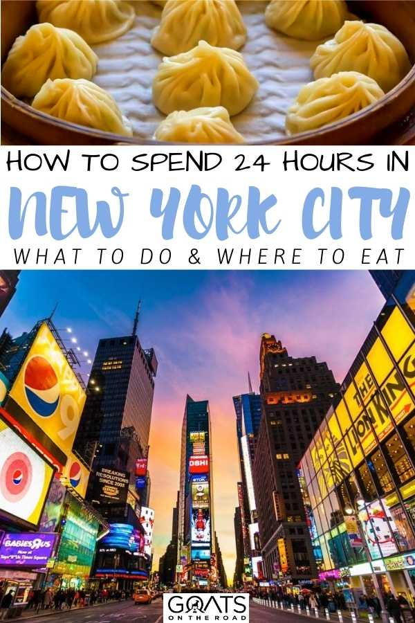 """""""How to Spend 24 Hours in New York City: What to Do & Where to Eat"""