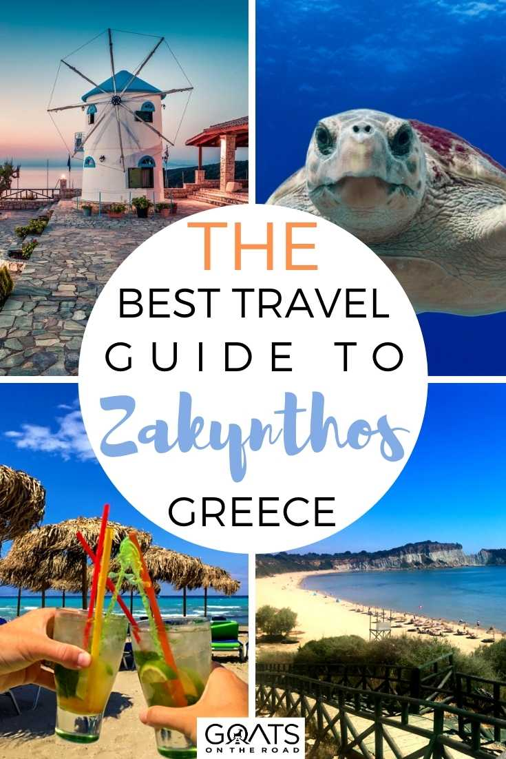 The Best Travel Guide to Zakynthos, Greece