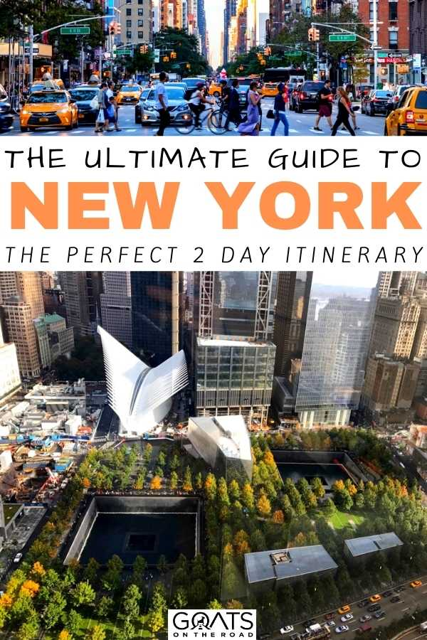"""""""The Ultimate Guide to New York: The Perfect 2 Day Itinerary"""