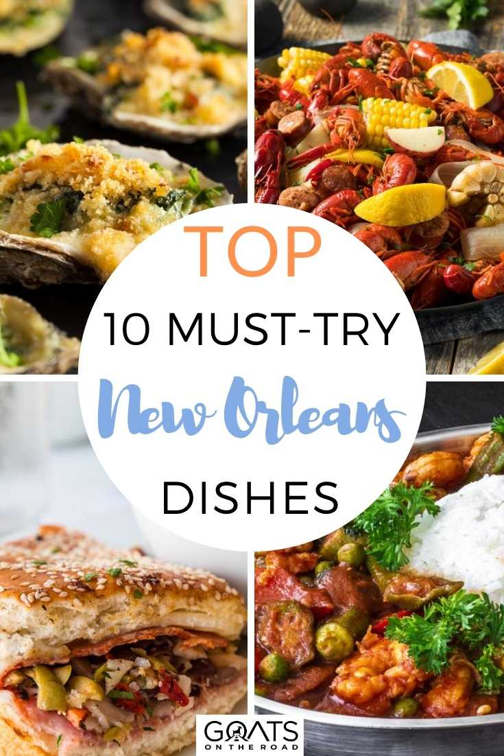 Top 10 Must-Try New Orleans Dishes