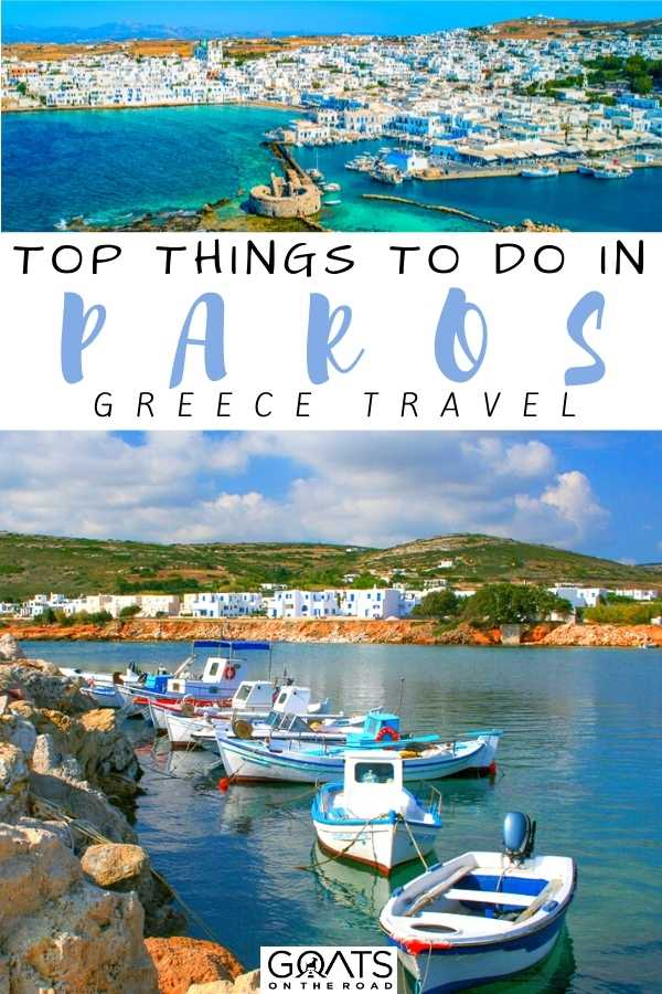 """""""Top Things To Do in Paros, Greece"""