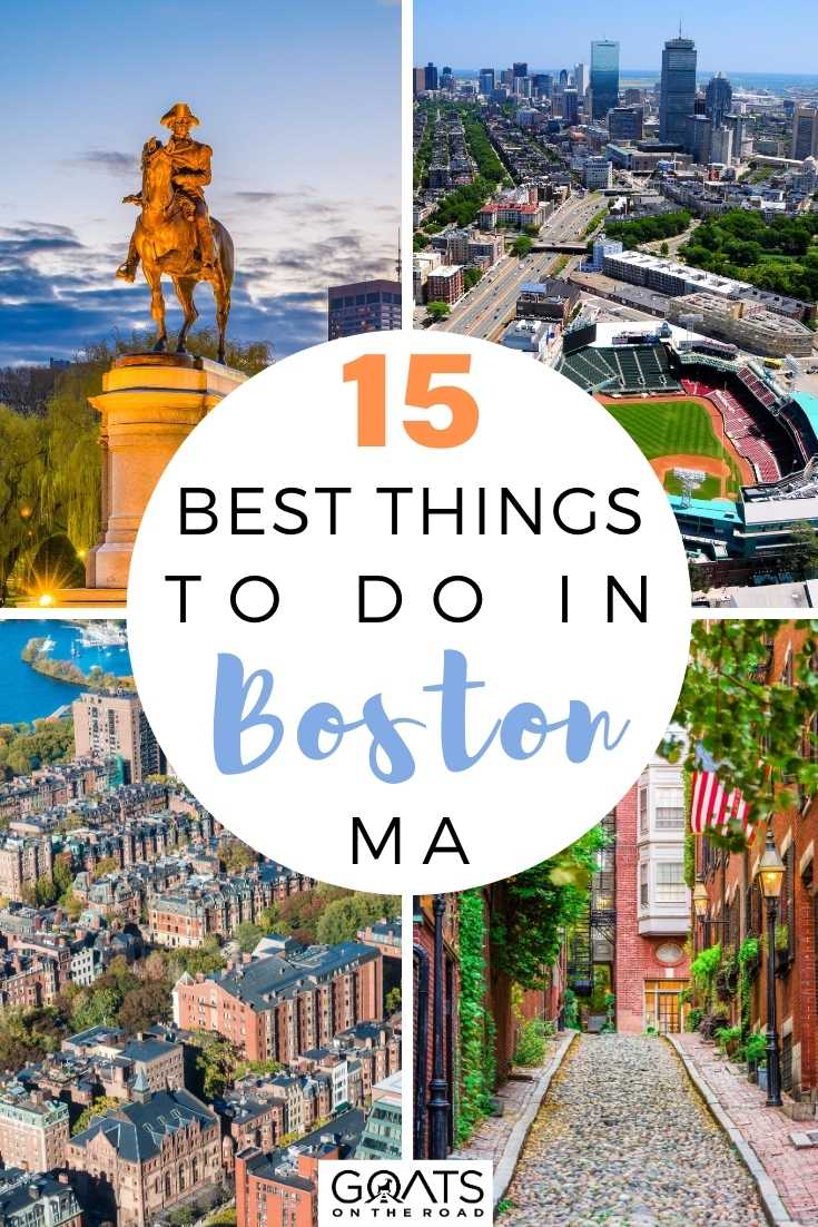 15 Best Things To Do in Boston, MA