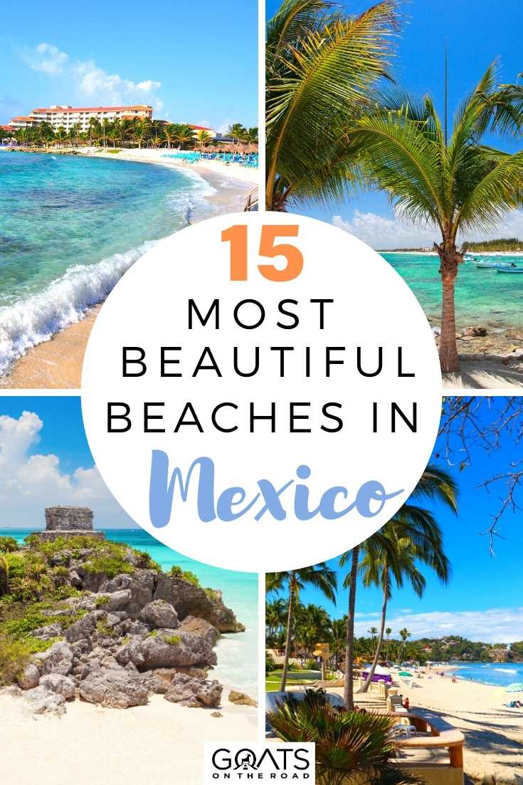 15 Most Beautiful Beaches in Mexico