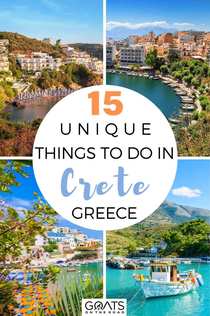 15 Unique Things To Do in Crete, Greece