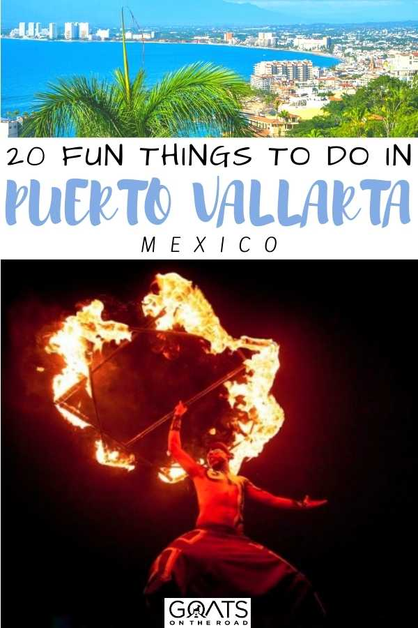 """20 Fun Things To Do in Puerto Vallarta, Mexico"