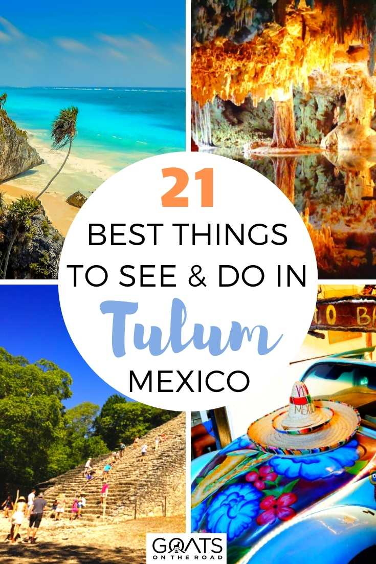 21 Best Things To See & Do in Tulum, Mexico