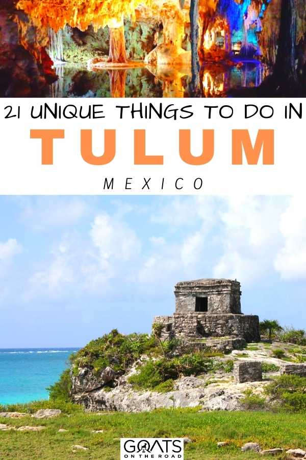 """""""21 Unique Things To Do in Tulum, Mexico"""