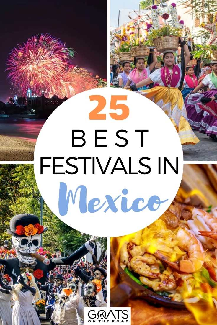 25 Best Festivals in Mexico