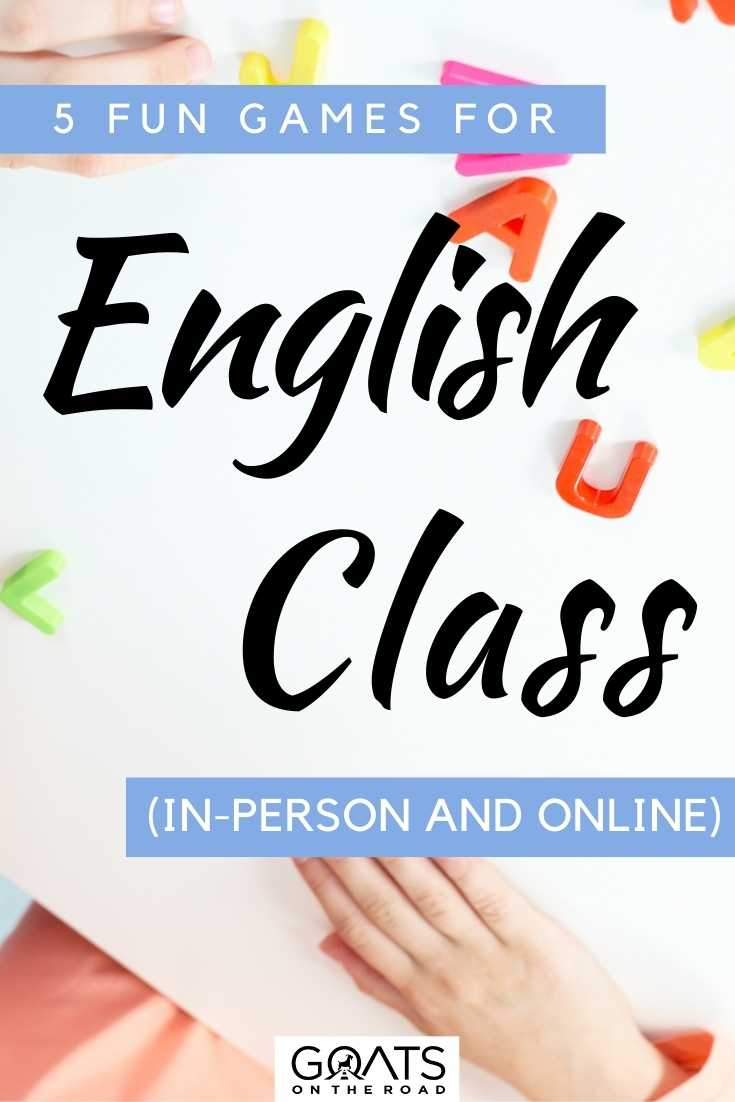 """""""5 Fun Games For English Class (In-Person and Online)"""