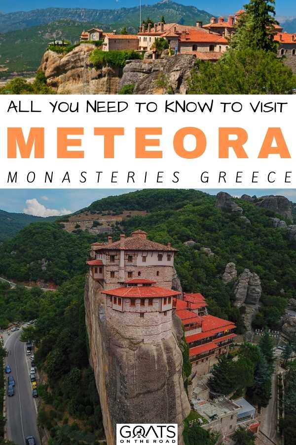 """All You Need To Know To Visit Meteora Monasteries, Greece"