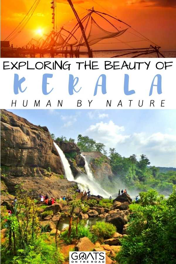 """Exploring The Beauty of Kerala Human by Nature"