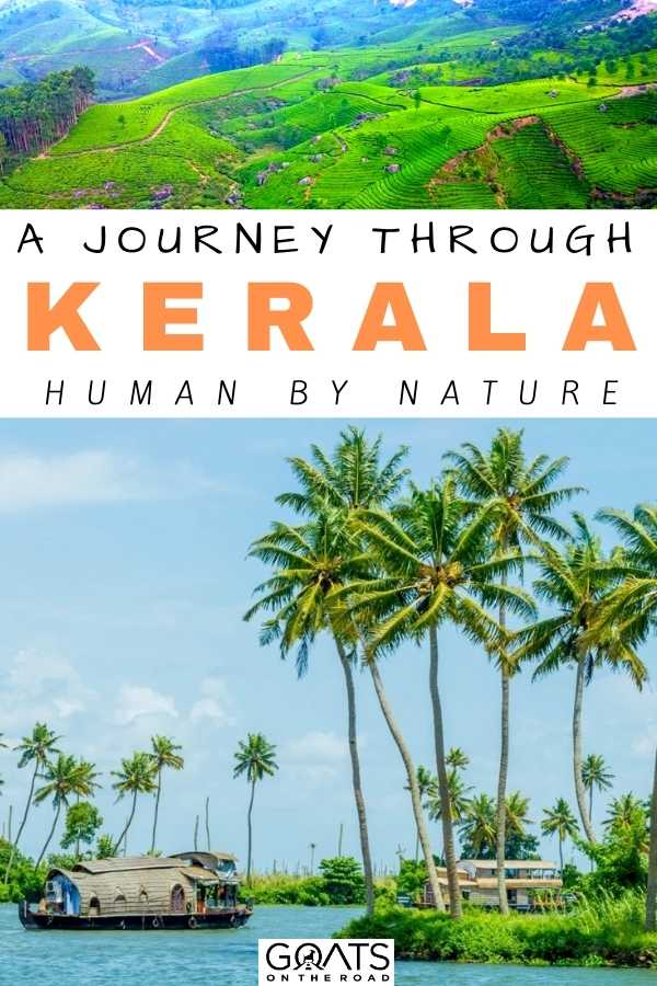 """Human By Nature: A Journey Through Kerala"
