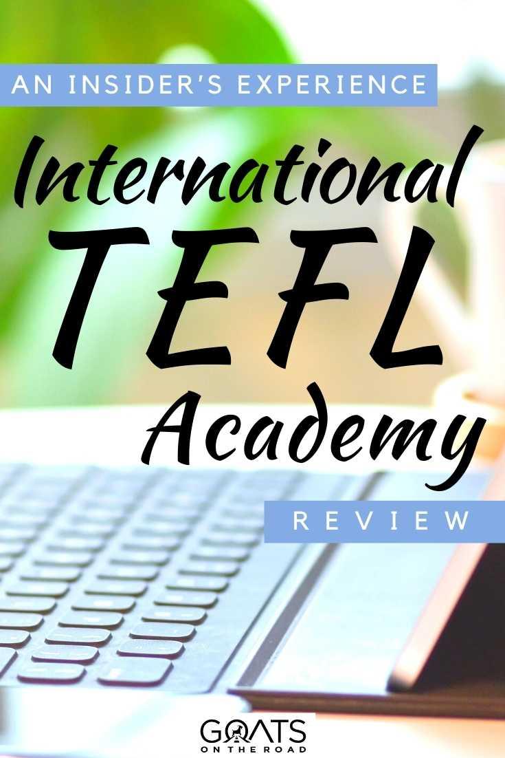 """International TEFL Academy Review: An Insider's Experience"