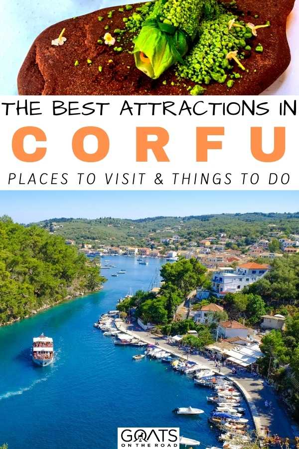 """""""The Best Attractions in Corfu: Places To Visit & Things To Do"""