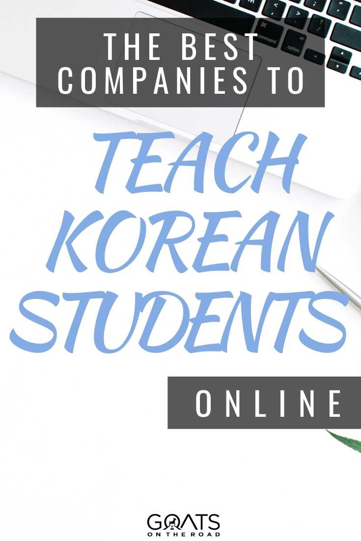 The Best Companies To Teach Korean Students Online