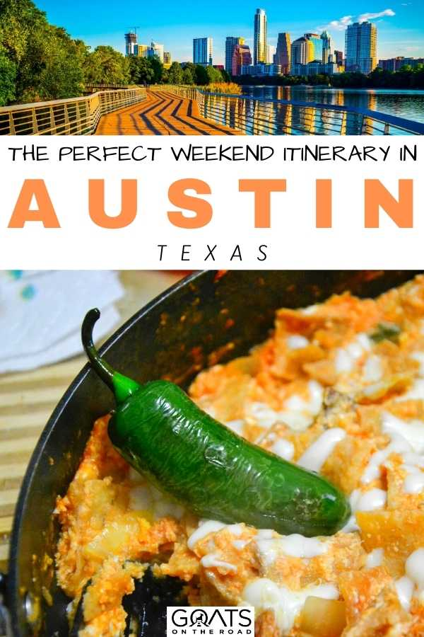 """""""The Perfect Weekend Itinerary in Austin, Texas"""