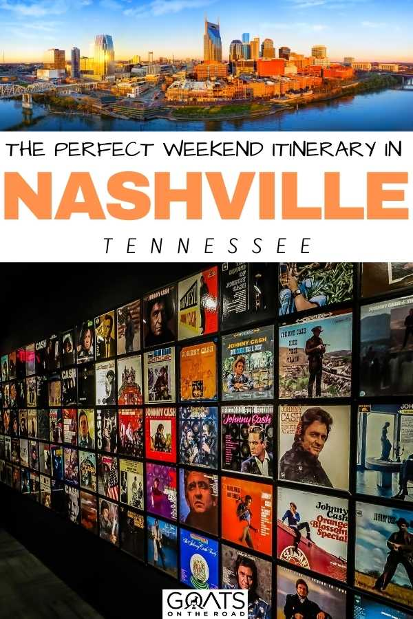 """""""The Perfect Weekend Itinerary in Nashville, Tennessee"""