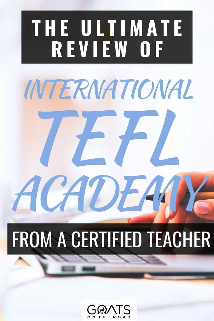 The Ultimate Review Of International TEFL Academy From A Certified Teacher
