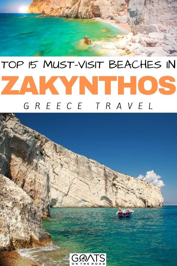 """Top 15 Must-Visit Beaches in Zakynthos, Greece"