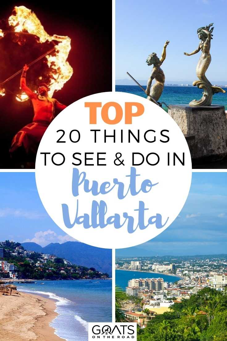 Top 20 Things To See & Do in Puerto Vallarta, Mexico