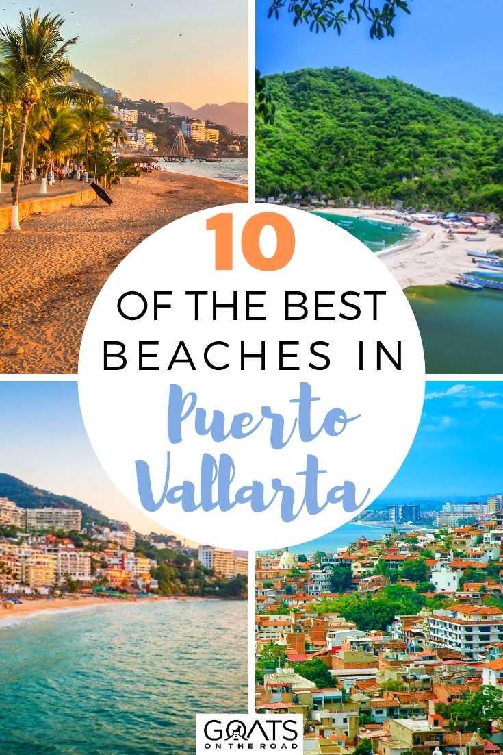 10 of the Best Beaches in Puerto Vallarta, Mexico