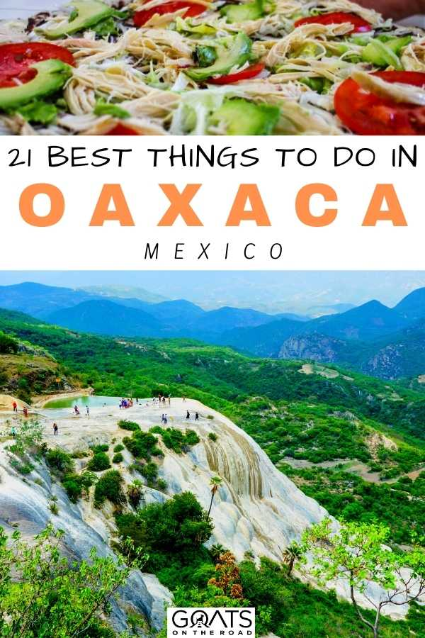 """""""21 Best Things To Do in Oaxaca, Mexico"""