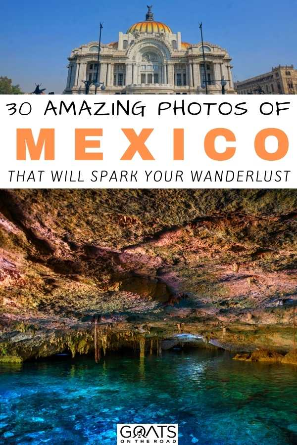 """""""30 Amazing Photos Of Mexico That Will Spark Your Wanderlust"""