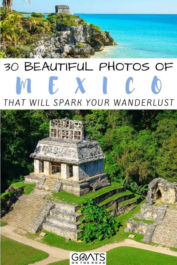 """""""30 Beautiful Photos Of Mexico That Will Spark Your Wanderlust"""