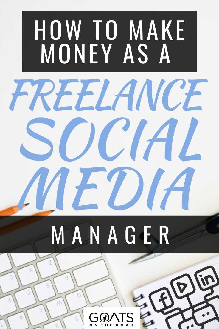 How To Make Money As A Freelance Social Media Manager