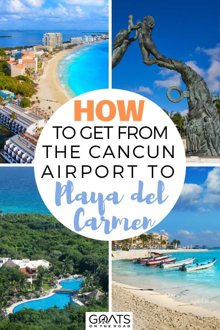 How to Get from the Cancun Airport to Playa Del Carmen