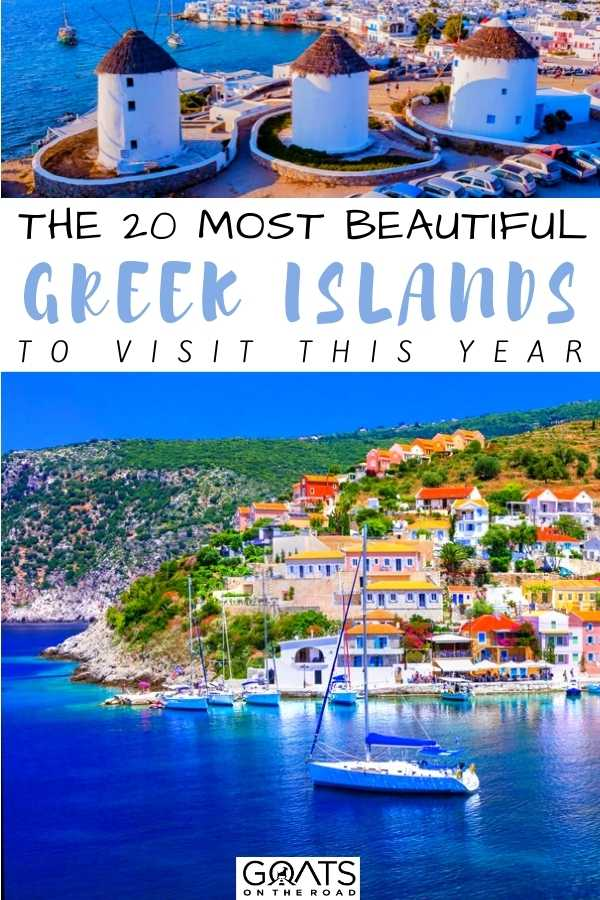 """""""The 20 Most Beautiful Greek Islands To Visit This Year"""