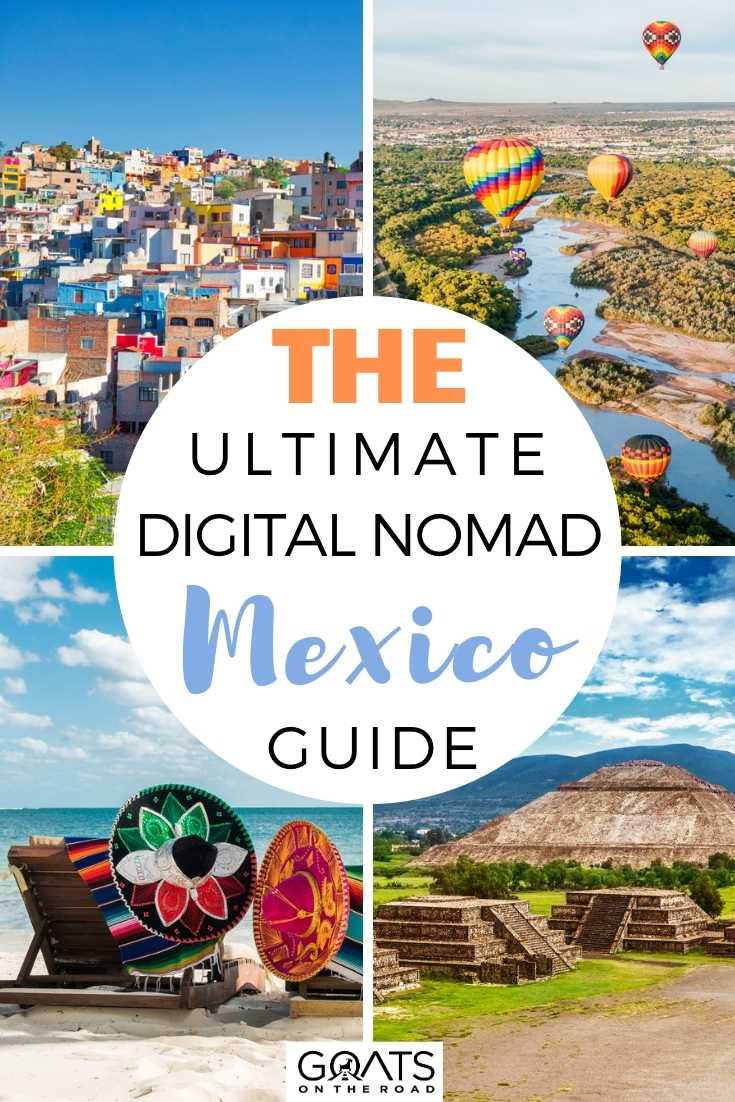 The Ultimate Digital Nomad Mexico Guide