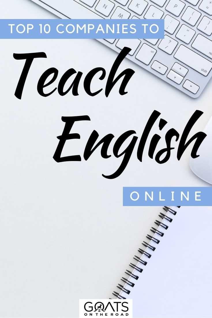 """Top 10 Companies To Teach English Online"
