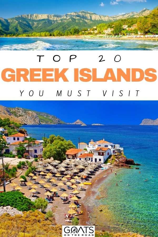 """Top 20 Greek Islands To Visit"