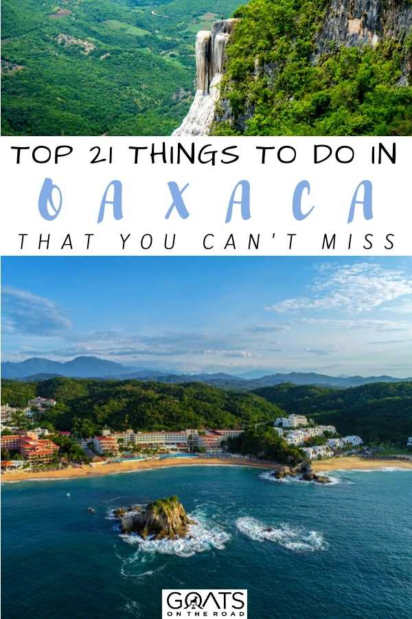 """""""Top 21 Things to Do in Oaxaca That You Can't Miss"""