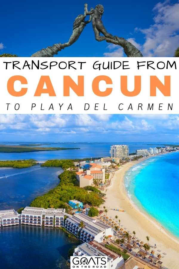 """""""Transport Guide From Cancun Airport to Playa del Carmen"""