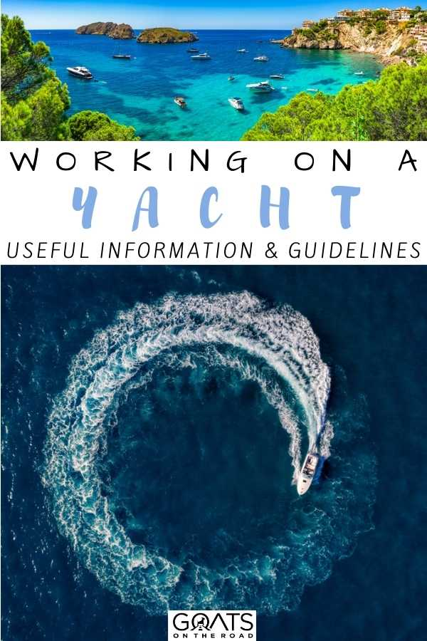 """""""Working On A Yacht: Useful Information & Guidelines"""