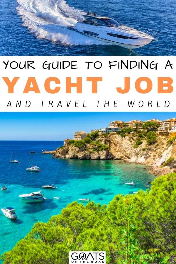 """""""Your Guide To Finding A Yacht Job and Travel the World"""