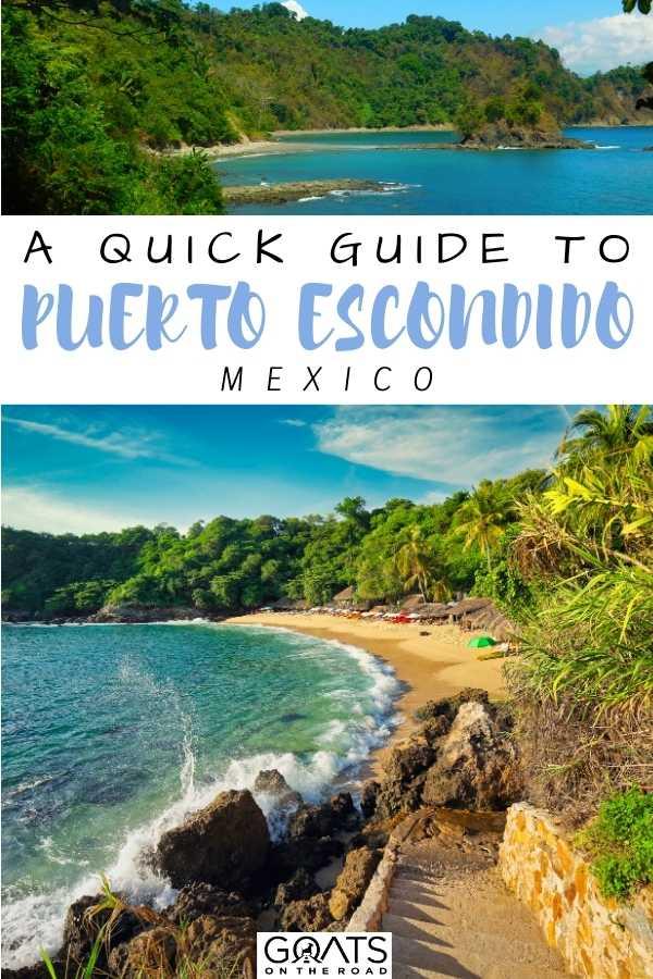 """""""Quick Guide To Mexico's Puerto Escondido"""