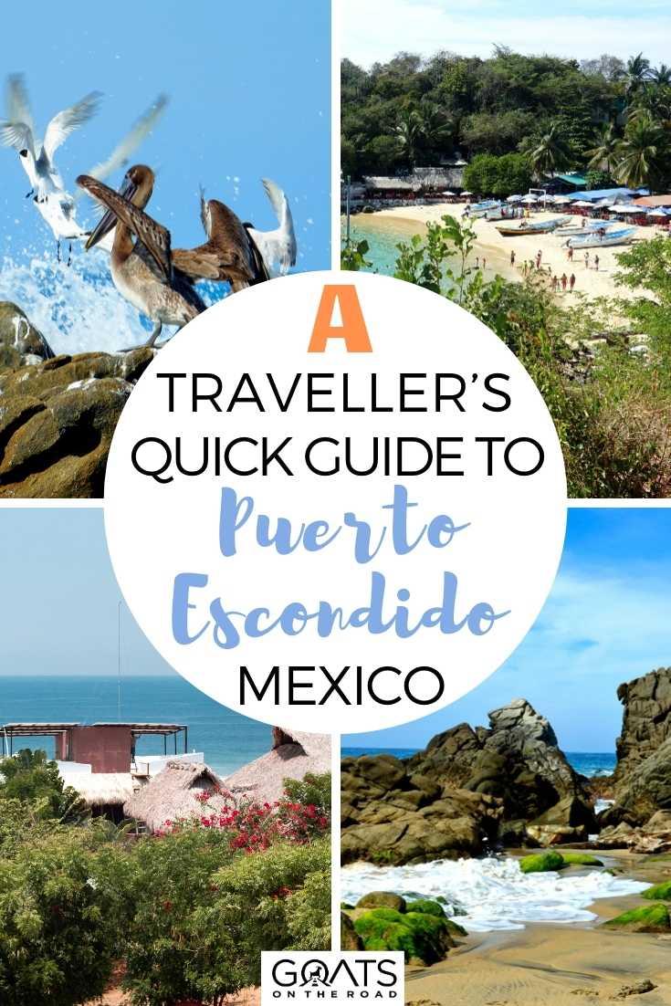 A Traveller's Quick Guide To Puerto Escondido, Mexico