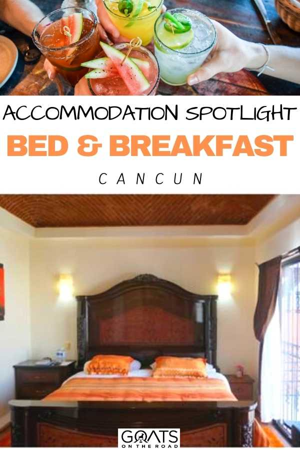 """Accommodation Spotlight: Bed & Breakfast Cancun"