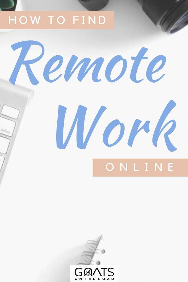 """How to Find Remote Work Online"