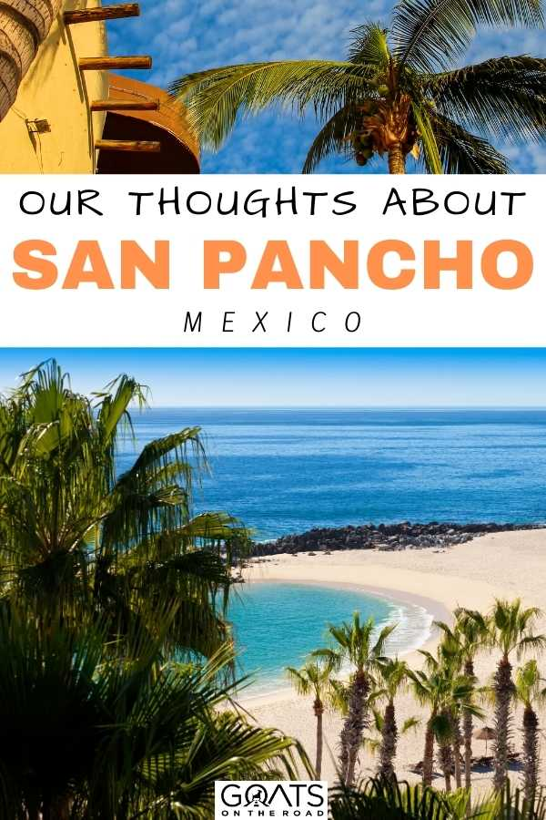 """Our Thoughts About San Pancho, Mexico"