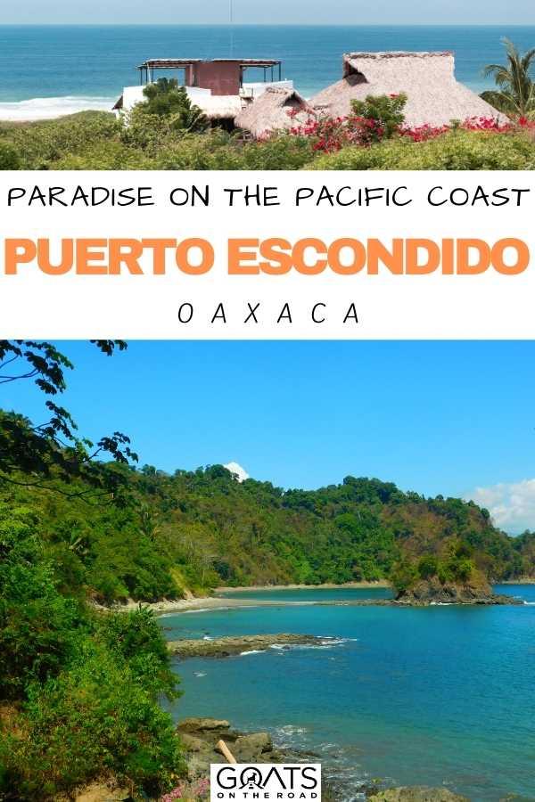 """Paradise on the Pacific Coast: Puerto Escondido, Mexico"