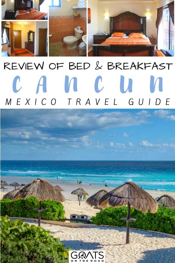"""Review of Bed & Breakfast Cancun"