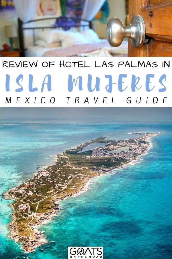 """Review of Hotel Las Palmas in Isla Mujeres, Mexico"