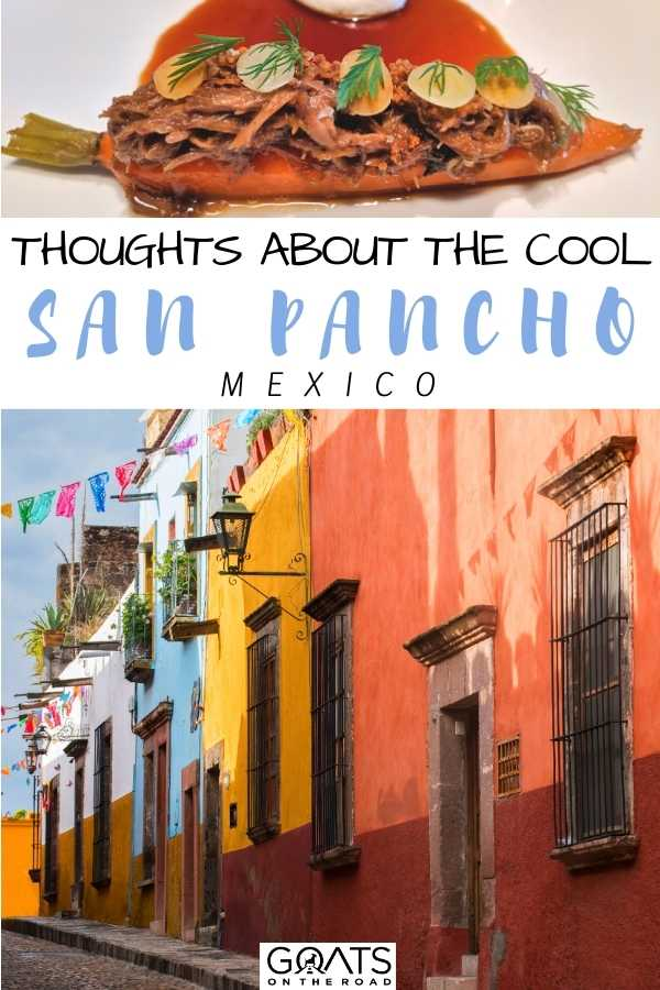 """Thoughts About The Cool San Pancho, Mexico"